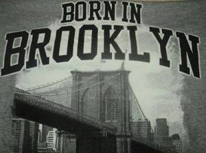 Born in Brooklyn